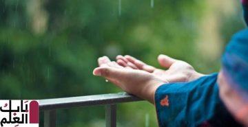 دعاء المطر مستجاب والسنن النبوية وقت نزول المطر2