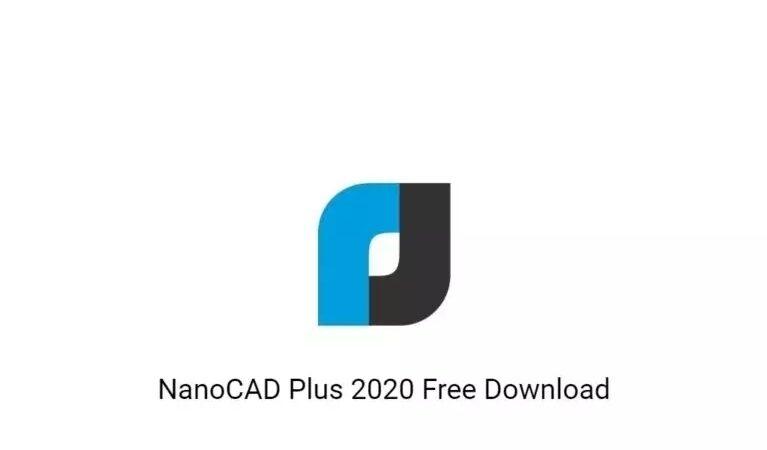 NanoCAD Plus 2020 Free Download GetintoPC.com  768x576 1